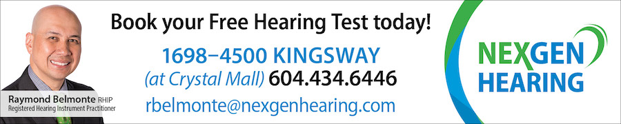 Book your free hearing test today at Nexgen Hearing! Call 604-434-6446 at 1698-4500 Kingsway at Crystal Mall or email rbelmonte@nexgenhearing.com
